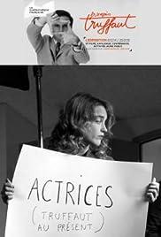 Truffaut au présent: Actrices Poster