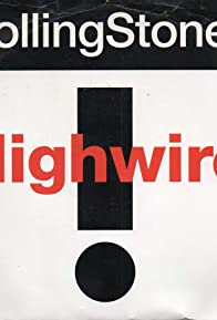 Primary photo for The Rolling Stones: Highwire