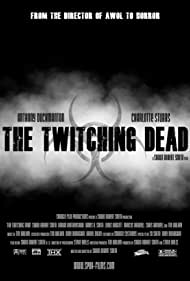 Sean Atkins, James A. Smith, Andy Monaghan, Steve Wells, Tim Walker, Charlotte Duckmanton, Chris Hanwell, Amy Turner, Dean Baker, Lisa Lunn, Ed Fancourt, Lee Sutton, Lewis Hodgett, Marcus Hanwell, Adrian Heathershaw, and Anthony Duckmanton in The Twitching Dead (2000)