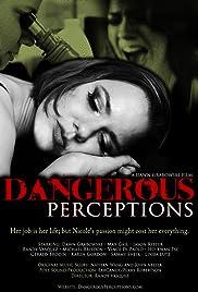 Dangerous Perceptions Poster