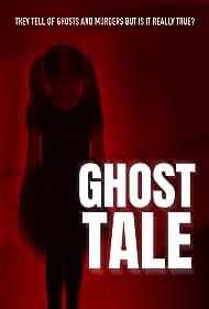 Ghost Tale (2021)