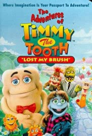 The Adventures of Timmy the Tooth: Lost My Brush Poster