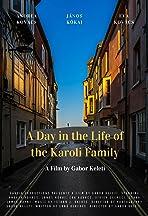 A Károli család egy napja - A day in the life of the Karoli family