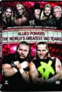 WWE: Allied Powers - The World's Greatest Tag Teams (2009) Poster