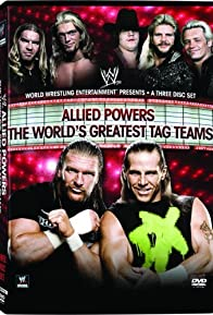 Primary photo for WWE: Allied Powers - The World's Greatest Tag Teams