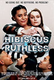Watch Hibiscus & Ruthless (2018) Fmovies