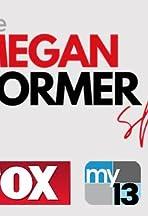 The Megan Pormer Show