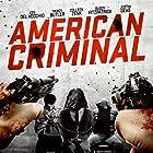Yancy Butler, Justin Deas, Ken Del Vecchio, Buddy Fitzpatrick, and Colleen Zenk in American Criminal (2019)