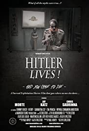 Hitler Lives! Poster