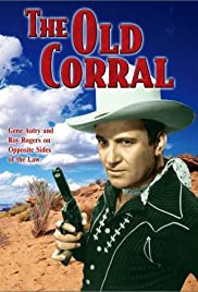 The Old Corral (1936) Poster - Movie Forum, Cast, Reviews