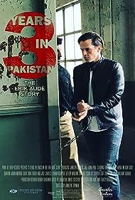 3 Years in Pakistan: The Erik Aude Story (2018)