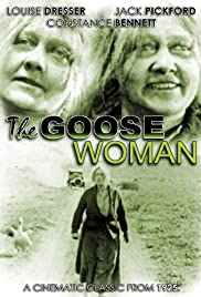 The Goose Woman (1925) Poster - Movie Forum, Cast, Reviews