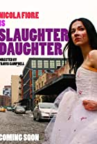 Slaughter Daughter: The Webisodes