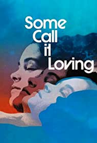 Some Call It Loving (1973) Poster - Movie Forum, Cast, Reviews