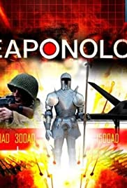 Weaponology Poster - TV Show Forum, Cast, Reviews
