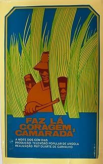 Faz Lá Coragem Camarada (1977)
