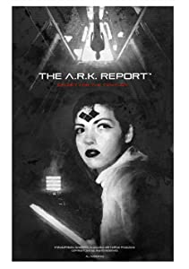 Good websites to download full movies The A.R.K. Report USA [BluRay]