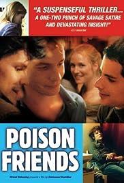 Poison Friends(2006) Poster - Movie Forum, Cast, Reviews