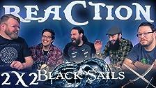 Black Sails 2x2 REAZIONE !!