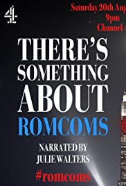 There's Something About Romcoms Poster