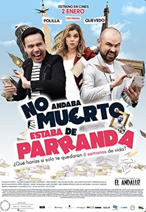 Where to stream No Andaba Muerto, Estaba de Parranda