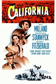 Anthony Quinn, Ray Milland, and Barbara Stanwyck in California (1947)
