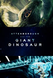 Attenborough and the Giant Dinosaur Poster