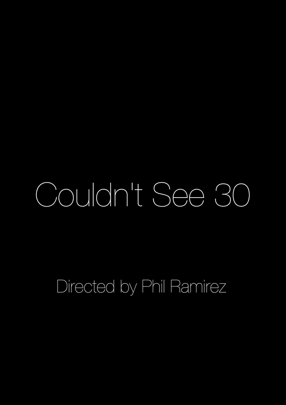 Couldn't See 30 2016