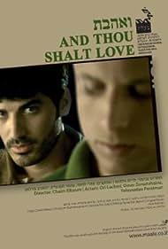 And Thou Shalt Love (2007)