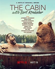 The Cabin with Bert Kreischer (2020– )