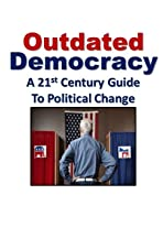 Outdated Democracy