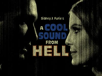 Website for free downloadable movies A Cool Sound from Hell by Sidney J. Furie [Quad]