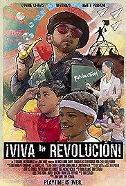 ¡Viva la Revolución!(2019) Poster - Movie Forum, Cast, Reviews