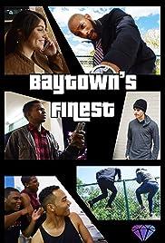 Baytown's Finest Poster