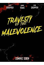 Travesty of the Malevolence