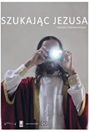 Szukajac Jezusa