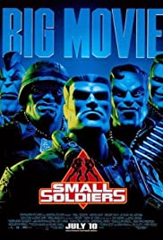 Small Soldiers (1998) Poster - Movie Forum, Cast, Reviews