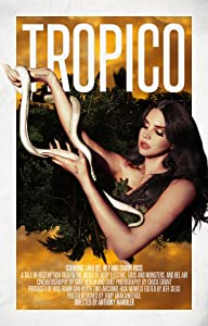 Watch free mega movies Tropico by Anthony Mandler [flv]