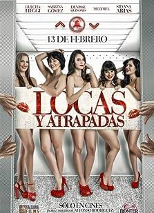 Locas y Atrapadas (2014)