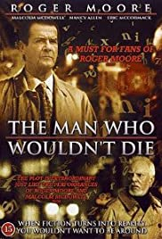 The Man Who Wouldn't Die Poster