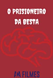 O prisioneiro da besta Poster