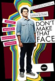 Don't Make That Face by Naveen Richard (2017) 1080p