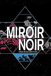 Miroir noir(2008) Poster - Movie Forum, Cast, Reviews