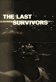 Primary photo for The Last Survivors