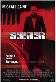 Shiner (2000) Poster - Movie Forum, Cast, Reviews