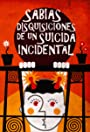 Sabias disquisiciones de un suicida incidental