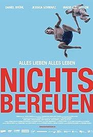 Nichts bereuen(2001) Poster - Movie Forum, Cast, Reviews