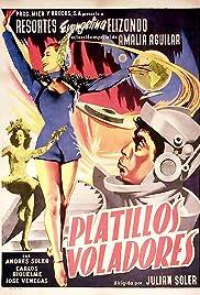 Los platillos voladores Poster