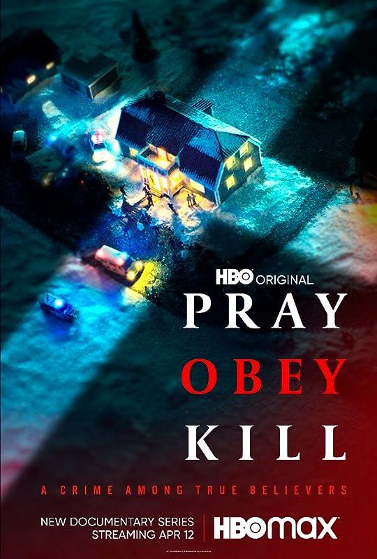 Молись, повинуйся, убивай / Pray, Obey, Kill / 2021 1