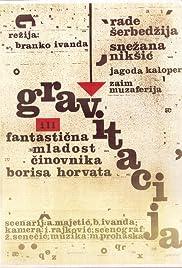 Gravitacija ili fantasticna mladost cinovnika Borisa Horvata Poster